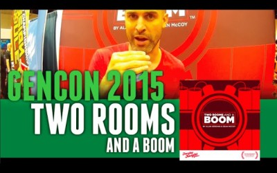 GenCon 2015 Two Rooms and a Boom