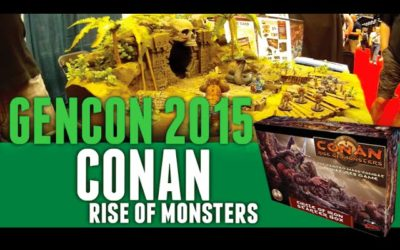 GenCon 2015 Conan Rise of Monsters