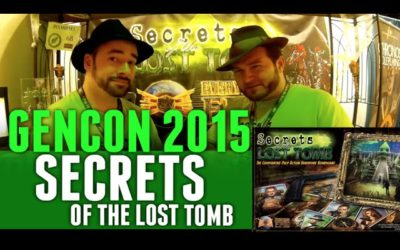 GenCon 2015 Secrets of the Lost Tomb